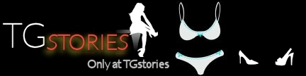 TG Stories - TG stories, crossdressing fiction, tranvestite stories and more